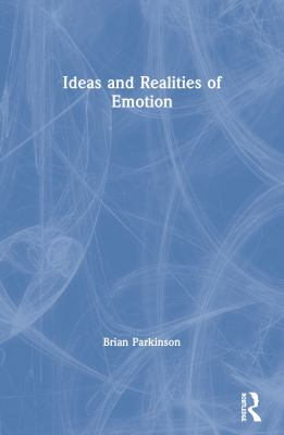 Ideas and Realities of Emotion 9780415028592