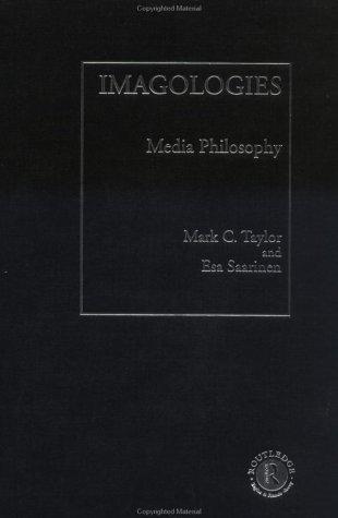 Imagologies: Media Philosophy 9780415103374