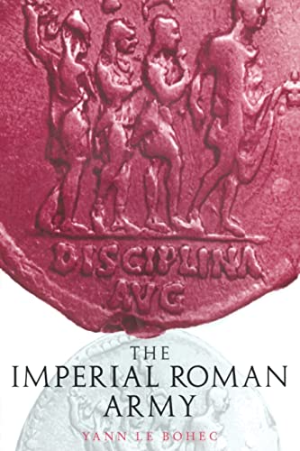 Imperial Roman Army 9780415222952