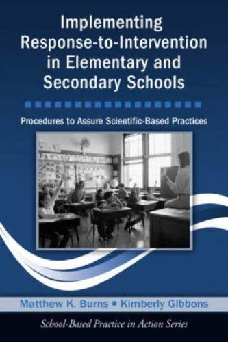 Implementing Response-To-Intervention in Elementary and Secondary Schools: Procedures to Assure Scientific-Based Practices [With CDROM] 9780415963923