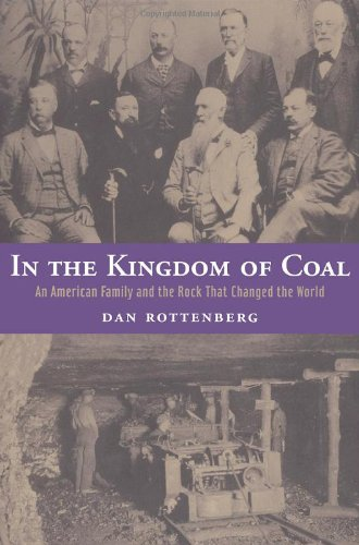 In the Kingdom of Coal: An American Family and the Rock That Changed the World 9780415935227
