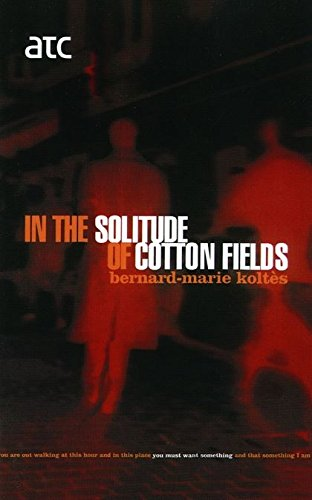 In the Solitude of Cotton Fields 9780413771773
