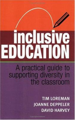 Inclusive Education: A Practical Guide to Supporting Diversity in the Classroom 9780415356695