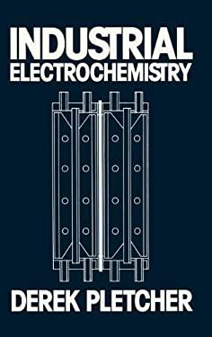 Industrial Electrochemistry 9780412165009