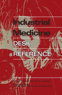 Industrial Medicine Desk Reference 9780412011016
