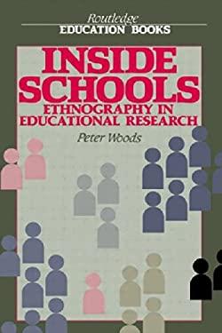 Inside Schools: Ethnography in Schools 9780415059183