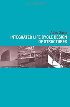 Integrated Life Cycle Design of Structures 9780415252355