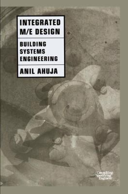 Integrated M/E Design: Building Systems Engineering 9780412098314