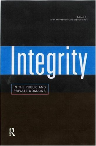 Integrity in the Public and Private Domains 9780415180313