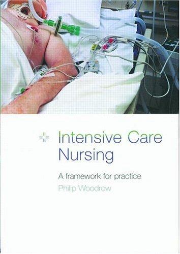 Intensive Care Nursing: A Framework for Practice 9780415184564
