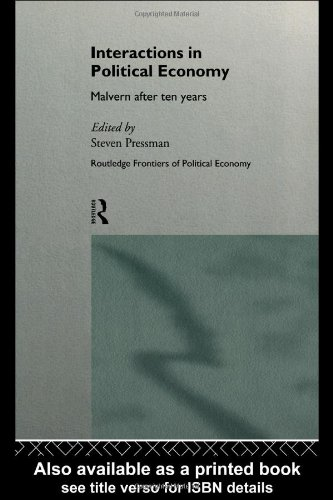 Interactions in Political Economy: Malvern After Ten Years 9780415133937
