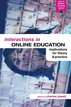 Interactive Online Education: Implications for Theory and Practice