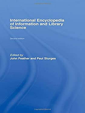 International Encyclopedia of Information and Library Science 9780415259019