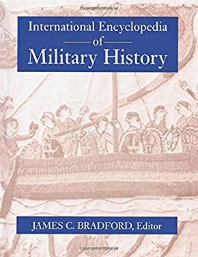 International Encyclopedia of Military History 9780415936613