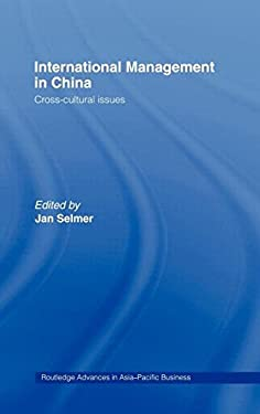 International Management in China: Cross-Cultural Issues 9780415174602