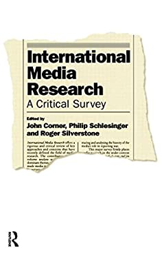International Media Research: A Critical Survey 9780415090353