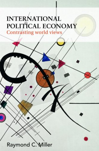 International Political Economy: Contrasting World Views 9780415384094