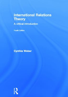 International Relations Theory: A Critical Introduction 9780415713047