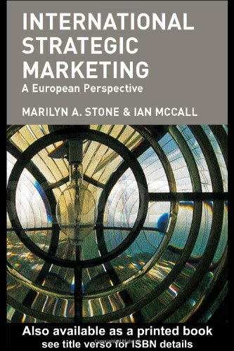 International Strategic Marketing: A European Perspective 9780415314176