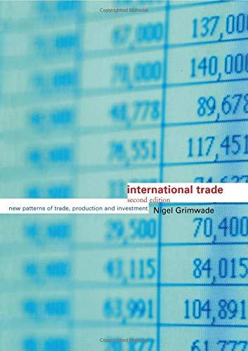 International Trade: New Patterns of Trade, Production and Investment 9780415156271