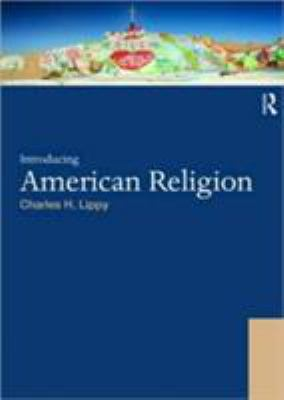 Introducing American Religion 9780415448598