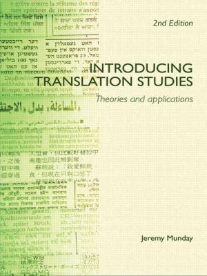 Introducing Translation Studies: Theories and Applications 9780415396936