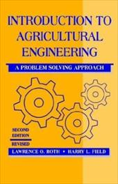 Introduction to Agricultural Engineering: A Problem-Solving Approach, Second Edition 1287904