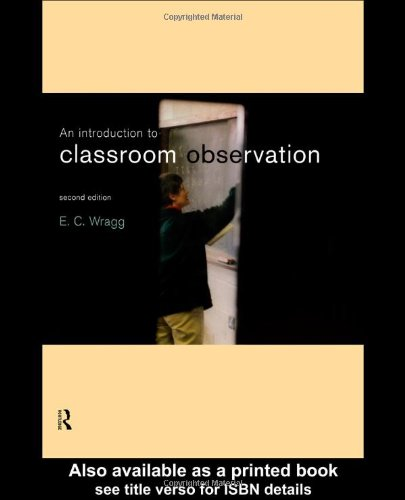 Introduction to Classroom Observation 2nd Edition 9780415194402