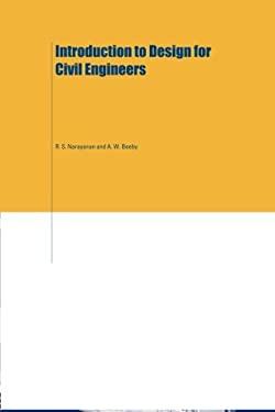 Introduction to Design for Civil Engineers 9780419235507