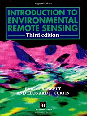 Introduction to Environmental Remote Sensing 9780412371707