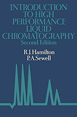 Introduction to High Performance Liquid Chromatography 9780412234309