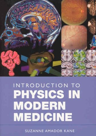 Introduction to Physics in Modern Medicine 9780415301718
