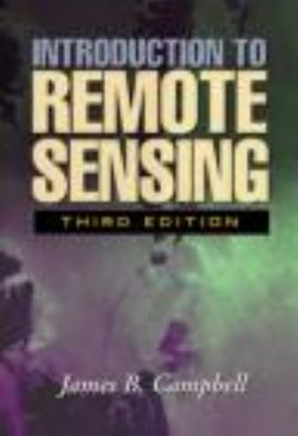 Introduction to Remote Sensing, 3rd Edition 9780415282949