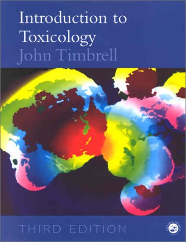 Introduction to Toxicology, Third Edition 9780415247634
