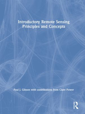 Introductory Remote Sensing Principles and Concepts 9780415170246