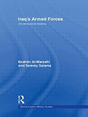 Iraq's Armed Forces: An Analytical History 9780415400787