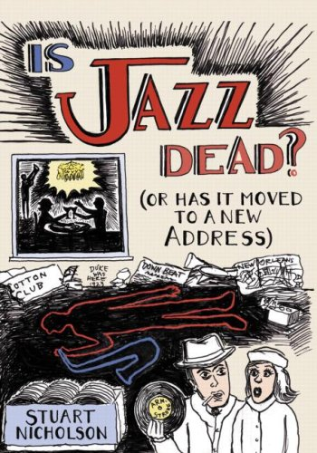 Is Jazz Dead?: (Or Has It Moved to a New Address) 9780415975834