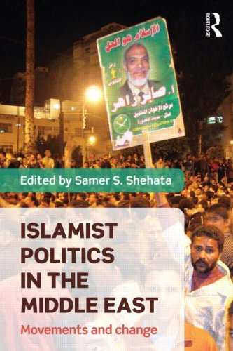 Islamist Politics in the Middle East: Movements and Change 9780415783620