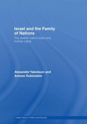 Israel and the Family of Nations: The Jewish Nation-State and Human Rights 9780415464413