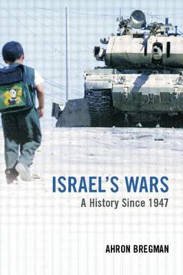Israel's Wars: A History Since 1947
