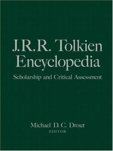 J.R.R. Tolkien Encyclopedia: Scholarship and Critical Assessment 9780415969420
