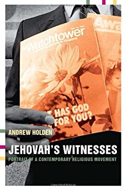 Jehovah's Witnesses: Portrait of a Contemporary Religious Movement 9780415266093