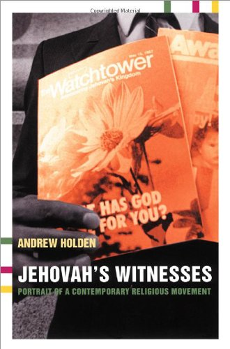 Jehovah's Witnesses: Portrait of a Contemporary Religious Movement 9780415266109