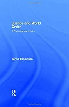 Justice and World Order: A Philosophical Inquiry 9780415070348