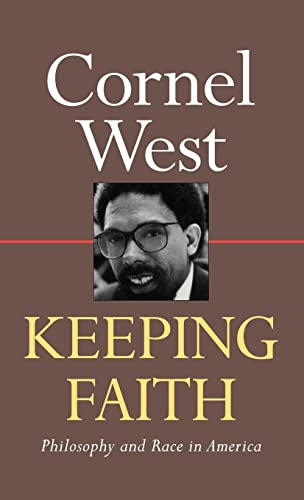 Keeping Faith: Philosophy and Race in America 9780415904865