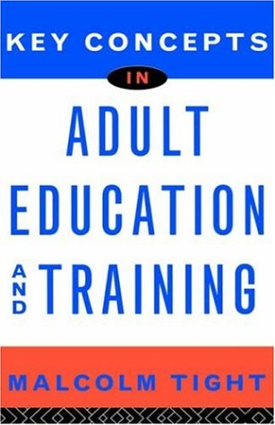 Key Concepts in Adult Education and Training 9780415128346