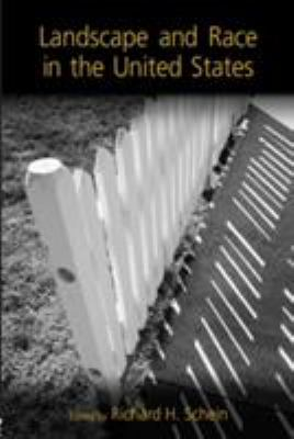 Landscape and Race in the United States 9780415949958