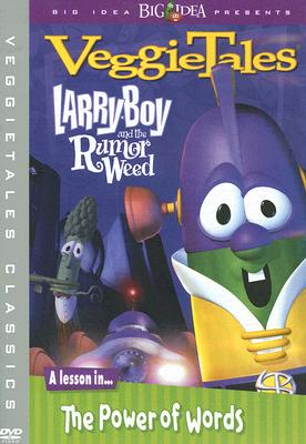 Larryboy and the Rumor Weed