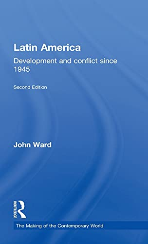 Latin America: Development and Conflict Since 1945 9780415318228