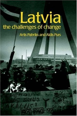 Latvia: The Challenges of Change 9780415267304